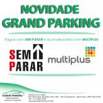 Novidade na Grand Parking! Parceiros