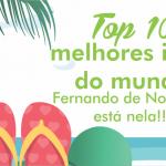 VIAGEM – Top 10 melhores ilhas do mundo!